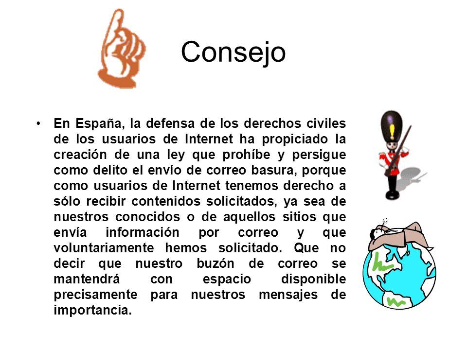 Consejo En España, la defensa de los derechos civiles de los usuarios de Internet ha propiciado la creación de una ley que prohíbe y persigue como del