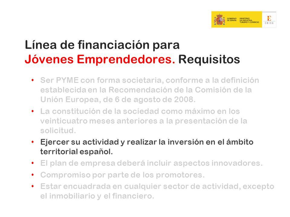 Ser PYME con forma societaria, conforme a la definición establecida en la Recomendación de la Comisión de la Unión Europea, de 6 de agosto de 2008. La