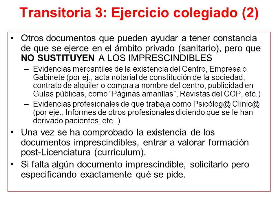 Transitoria 3: Ejercicio colegiado (2) Otros documentos que pueden ayudar a tener constancia de que se ejerce en el ámbito privado (sanitario), pero q