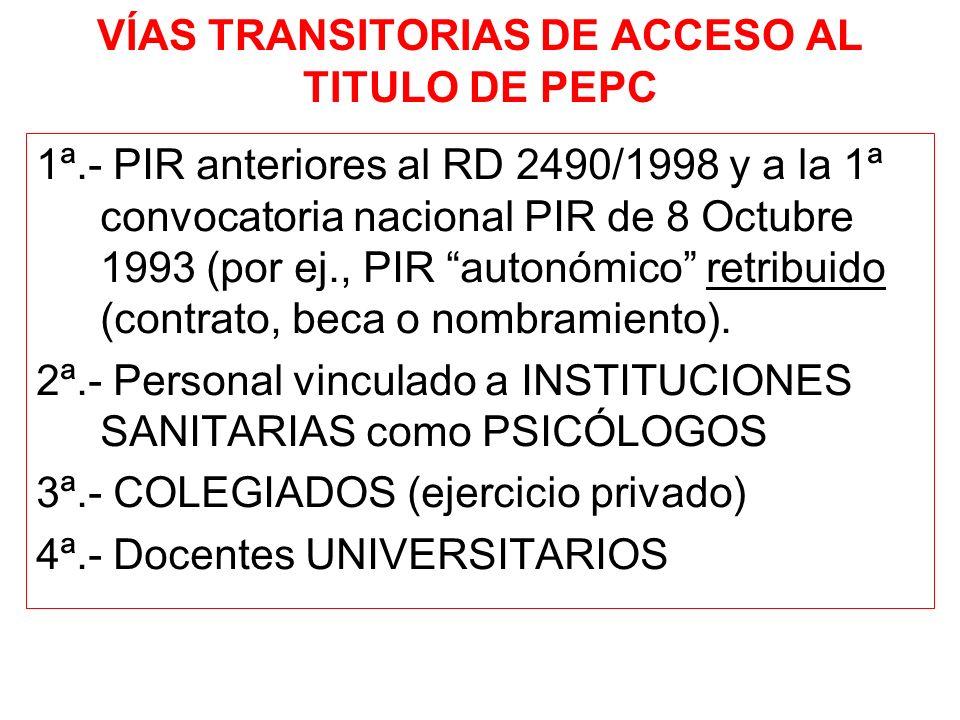 Criterios comunes IMPRESCINDIBLES Licenciado en Psicología o equivalente (estudios en Ps.