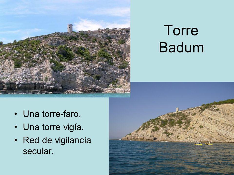Torre Badum Una torre-faro. Una torre vigía. Red de vigilancia secular.