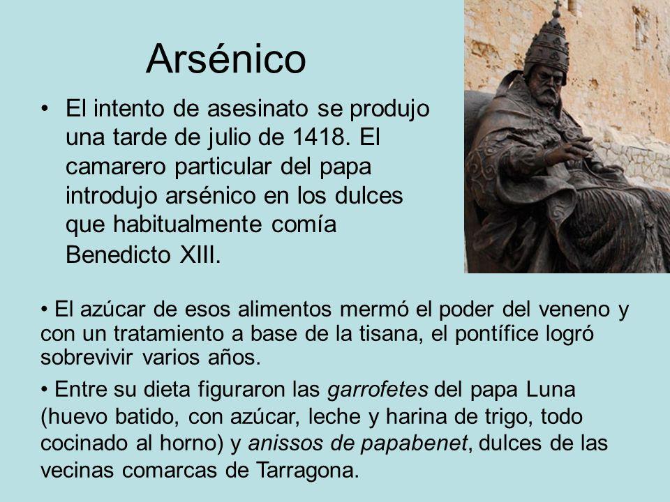 Arsénico El intento de asesinato se produjo una tarde de julio de 1418. El camarero particular del papa introdujo arsénico en los dulces que habitualm