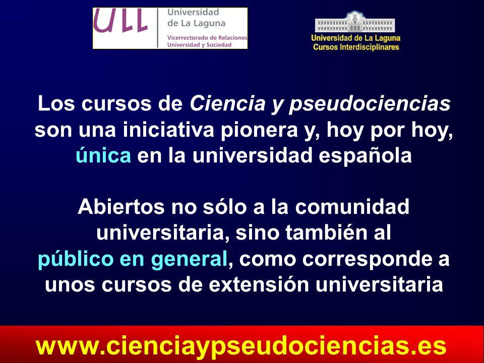 Los cursos de Ciencia y pseudociencias son una iniciativa pionera y, hoy por hoy, única en la universidad española Abiertos no sólo a la comunidad uni
