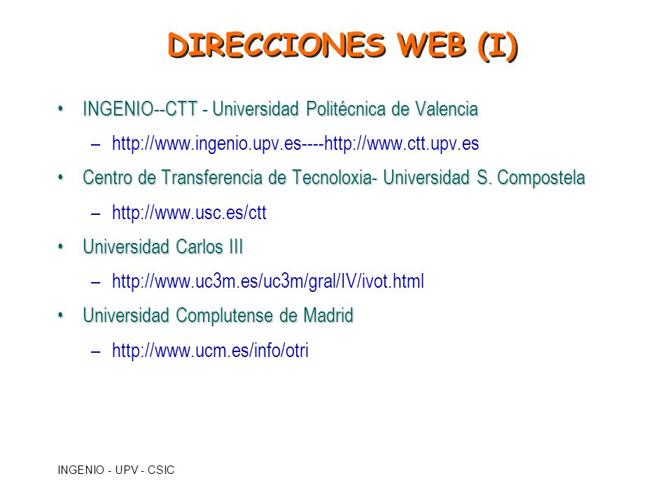 INGENIO - UPV - CSIC INGENIO--CTT - Universidad Politécnica de ValenciaINGENIO--CTT - Universidad Politécnica de Valencia –http://www.ingenio.upv.es--