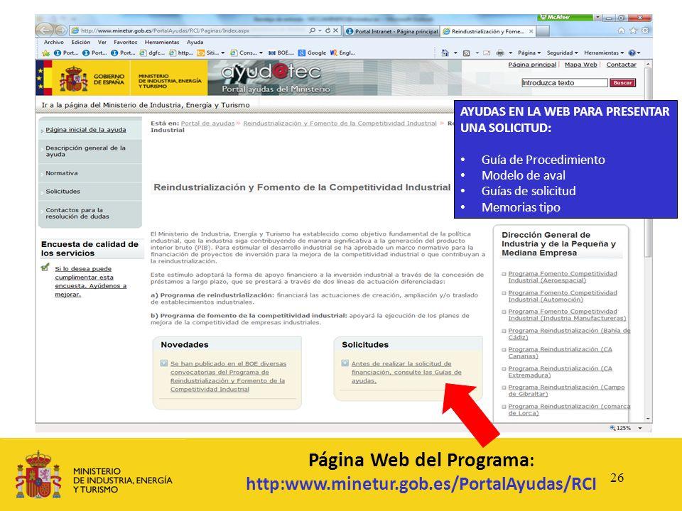 Página Web del Programa : http:www.minetur.gob.es/PortalAyudas/RCI AYUDAS EN LA WEB PARA PRESENTAR UNA SOLICITUD: Guía de Procedimiento Modelo de aval