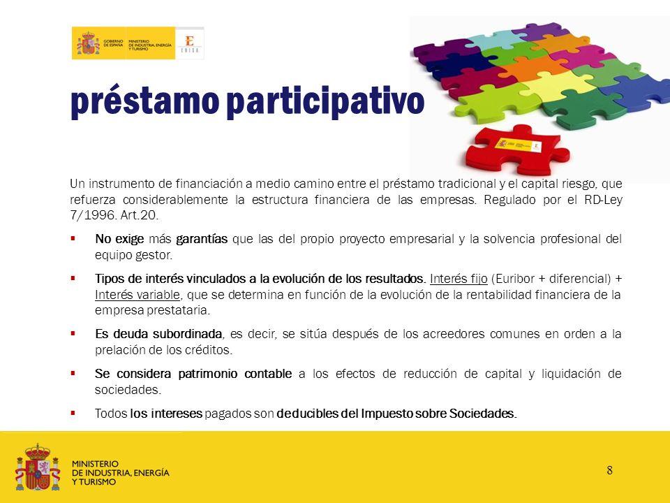www.enisa.es préstamo participativo Un instrumento de financiación a medio camino entre el préstamo tradicional y el capital riesgo, que refuerza cons