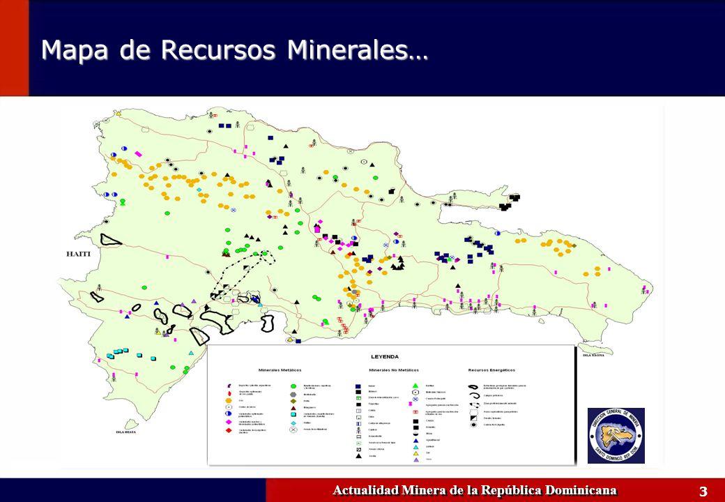 3 Actualidad Minera de la República Dominicana Mapa de Recursos Minerales…