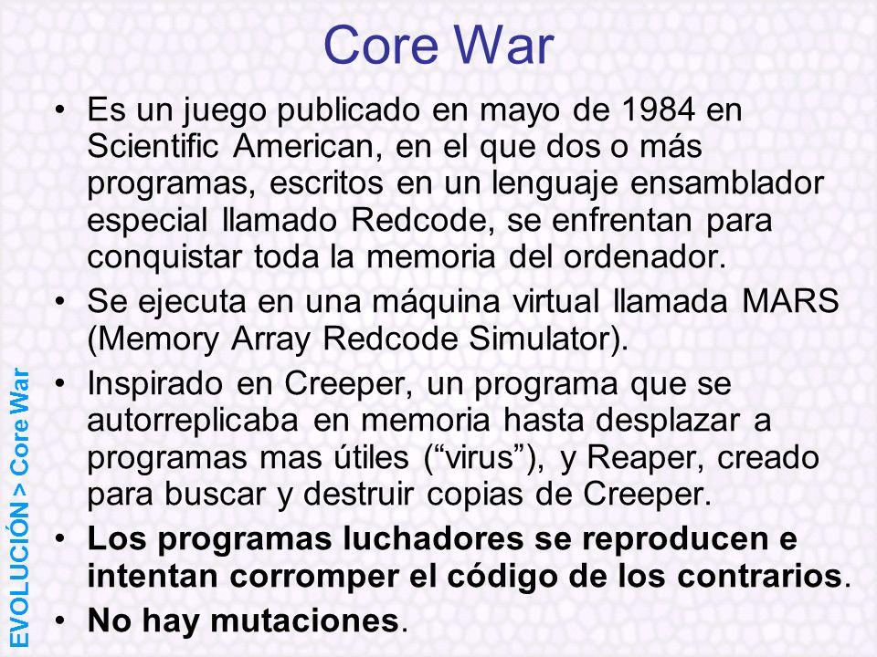 Core War Es un juego publicado en mayo de 1984 en Scientific American, en el que dos o más programas, escritos en un lenguaje ensamblador especial lla