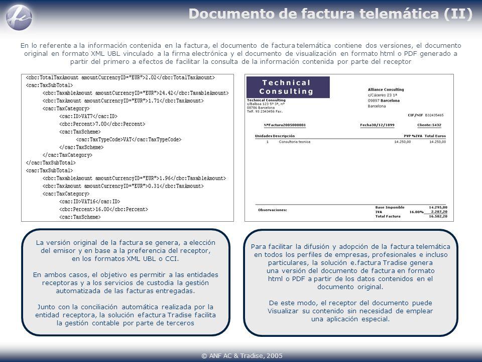 Documento de factura telemática (II) En lo referente a la información contenida en la factura, el documento de factura telemática contiene dos version