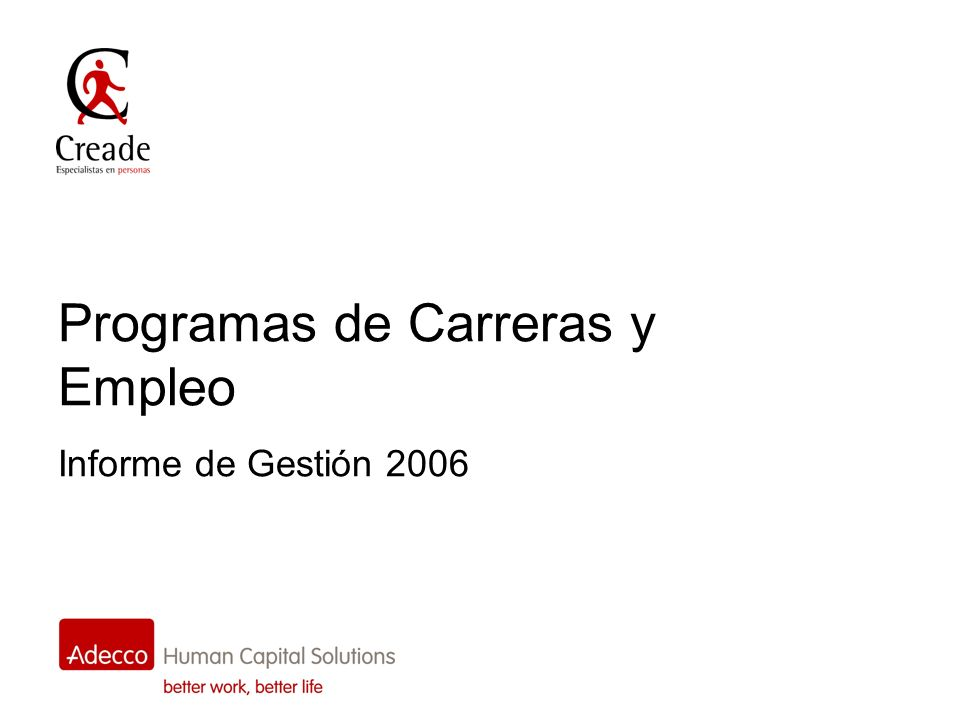 Programas de Carreras y Empleo Informe de Gestión 2006