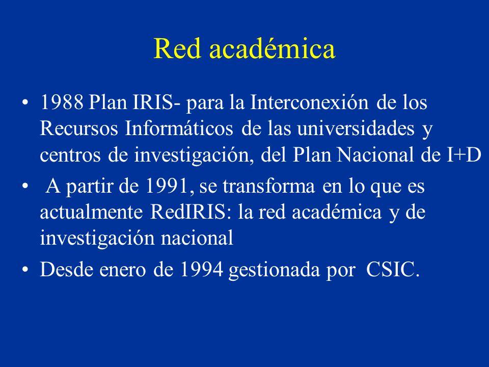Red académica: Accesos Internacionales Esta red permite también la conexión de RedIRIS con Internet2 (Abilene, ESnet).