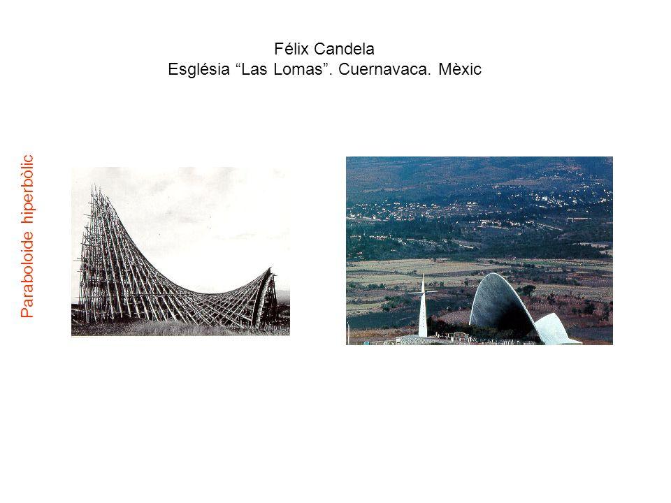 Félix Candela Església Las Lomas. Cuernavaca. Mèxic Paraboloide hiperbòlic