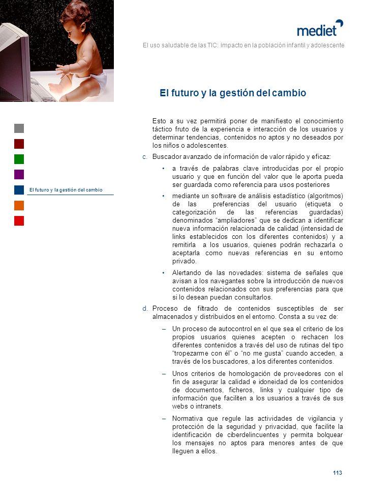 El uso saludable de las TIC: impacto en la población infantil y adolescente 113 Esto a su vez permitirá poner de manifiesto el conocimiento táctico fr