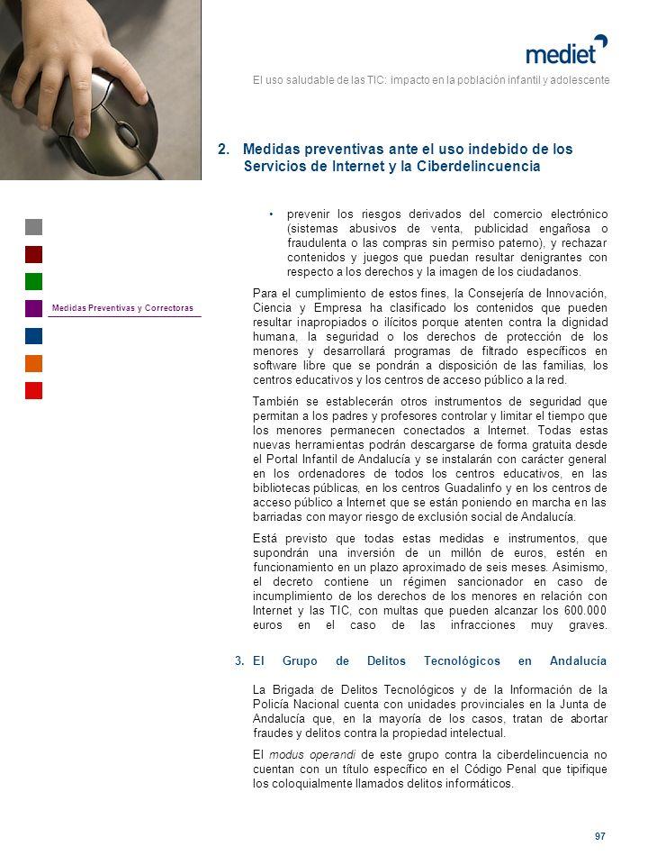 El uso saludable de las TIC: impacto en la población infantil y adolescente 97 prevenir los riesgos derivados del comercio electrónico (sistemas abusi