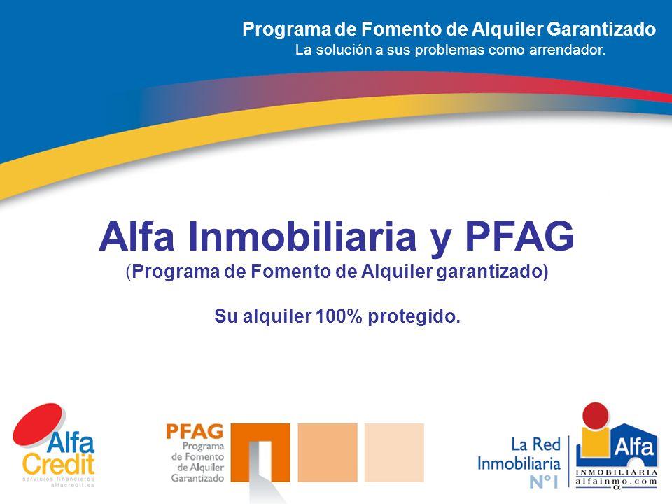 Programa de Fomento de Alquiler Garantizado La solución a sus problemas como arrendador.