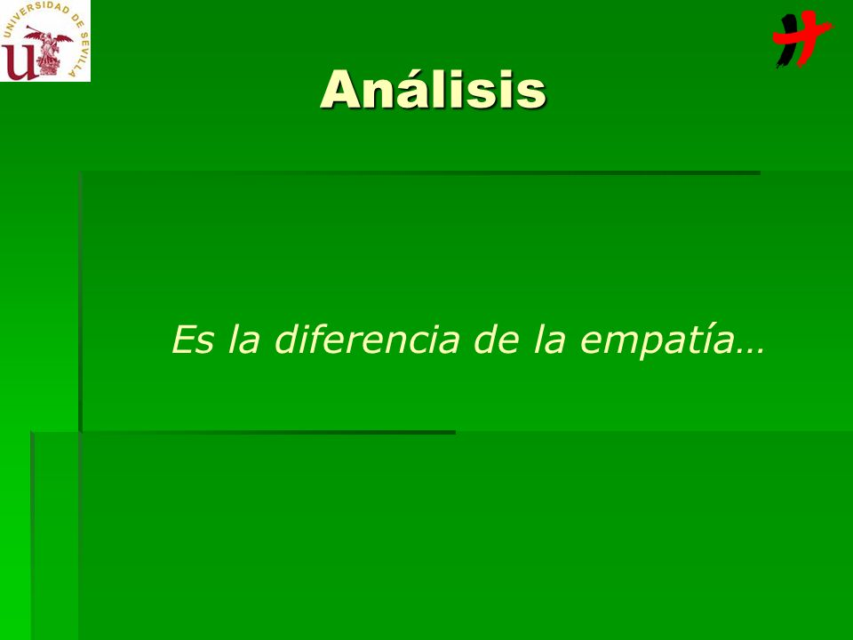 Es la diferencia de la empatía… Análisis