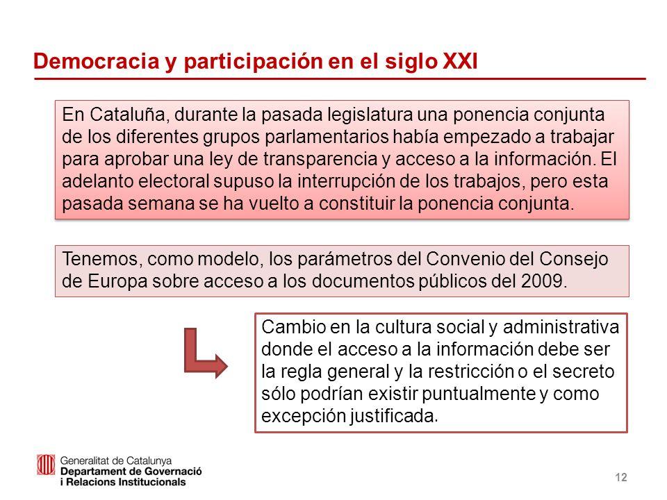 Identificació del departament o organisme 12 Tenemos, como modelo, los parámetros del Convenio del Consejo de Europa sobre acceso a los documentos púb