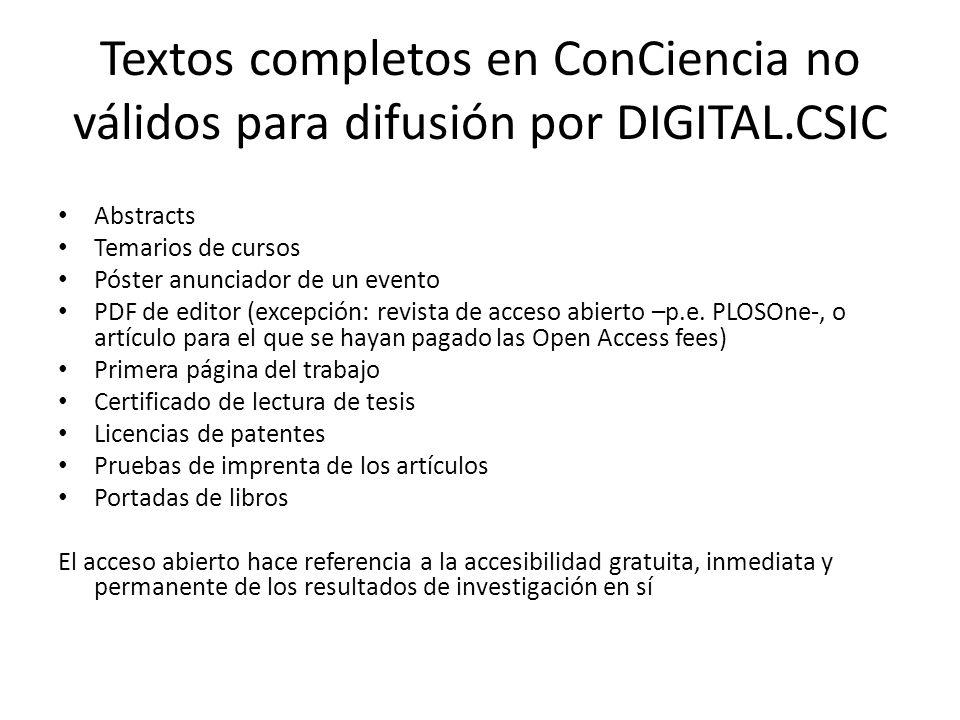 Textos completos en ConCiencia no válidos para difusión por DIGITAL.CSIC Abstracts Temarios de cursos Póster anunciador de un evento PDF de editor (ex