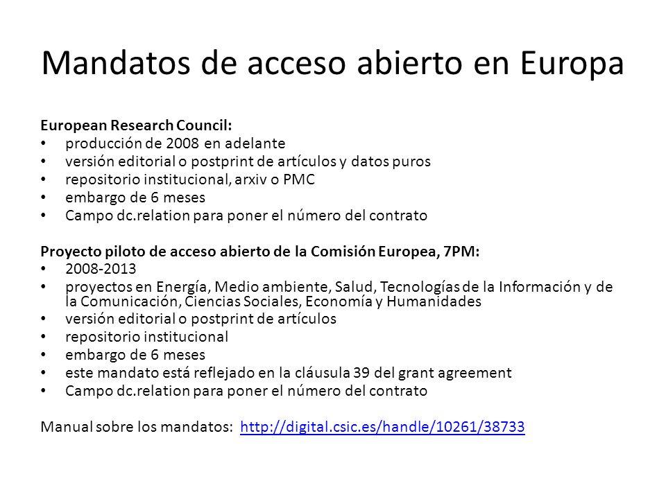 Mandatos de acceso abierto en Europa European Research Council: producción de 2008 en adelante versión editorial o postprint de artículos y datos puro