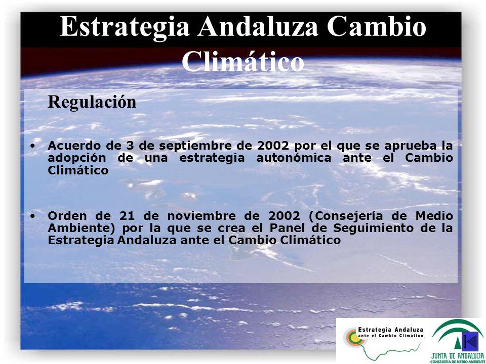 Regulación Acuerdo de 3 de septiembre de 2002 por el que se aprueba la adopción de una estrategia autonómica ante el Cambio Climático Orden de 21 de n