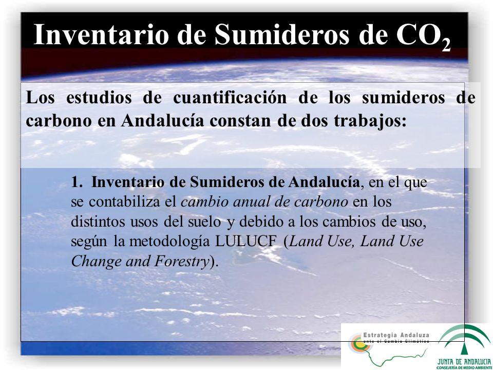 Los estudios de cuantificación de los sumideros de carbono en Andalucía constan de dos trabajos: Inventario de Sumideros de CO 2 1. Inventario de Sumi