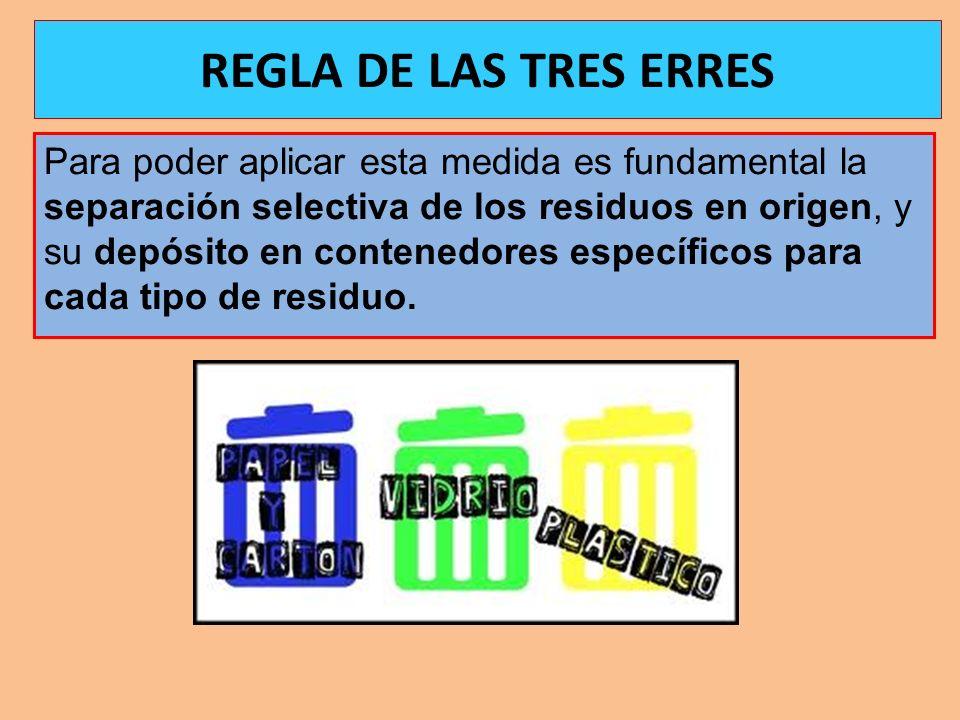 Para poder aplicar esta medida es fundamental la separación selectiva de los residuos en origen, y su depósito en contenedores específicos para cada t