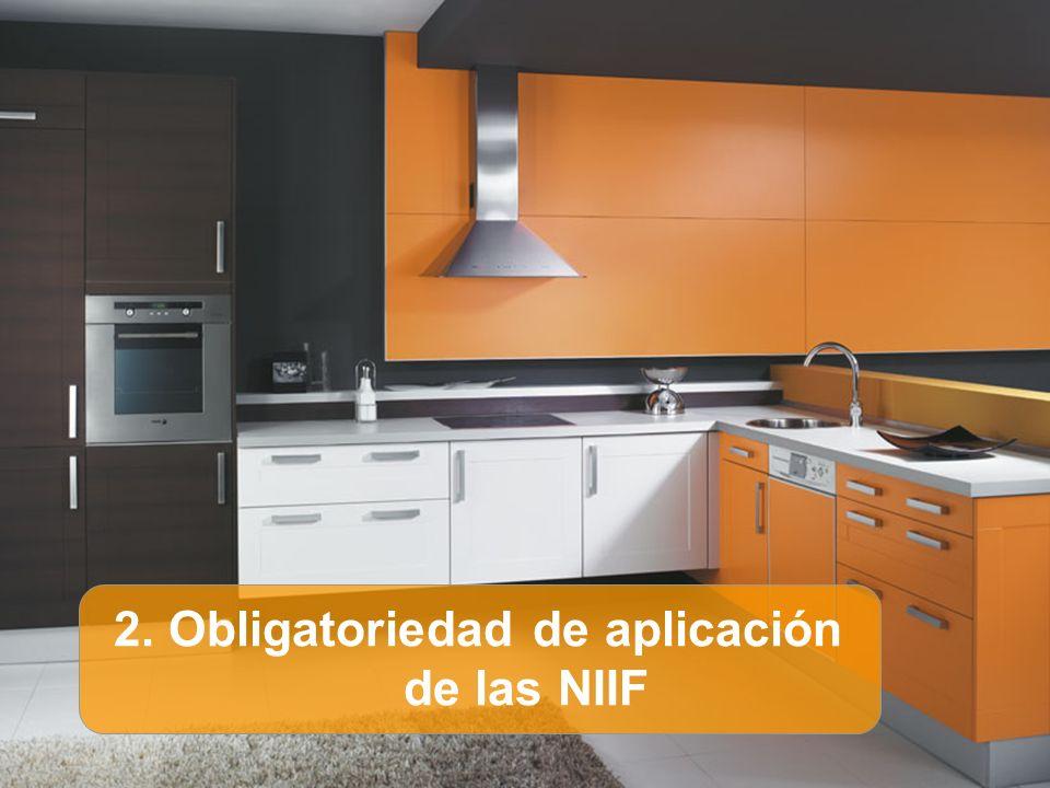 2. Obligatoriedad de aplicación de las NIIF