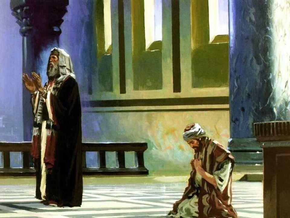 En el Evangelio, Jesús muestra la ORACIÓN HUMILDE de un pecador, que se presenta ante Dios con las manos vacías, pero dispuesto a acoger el Don de Dios.