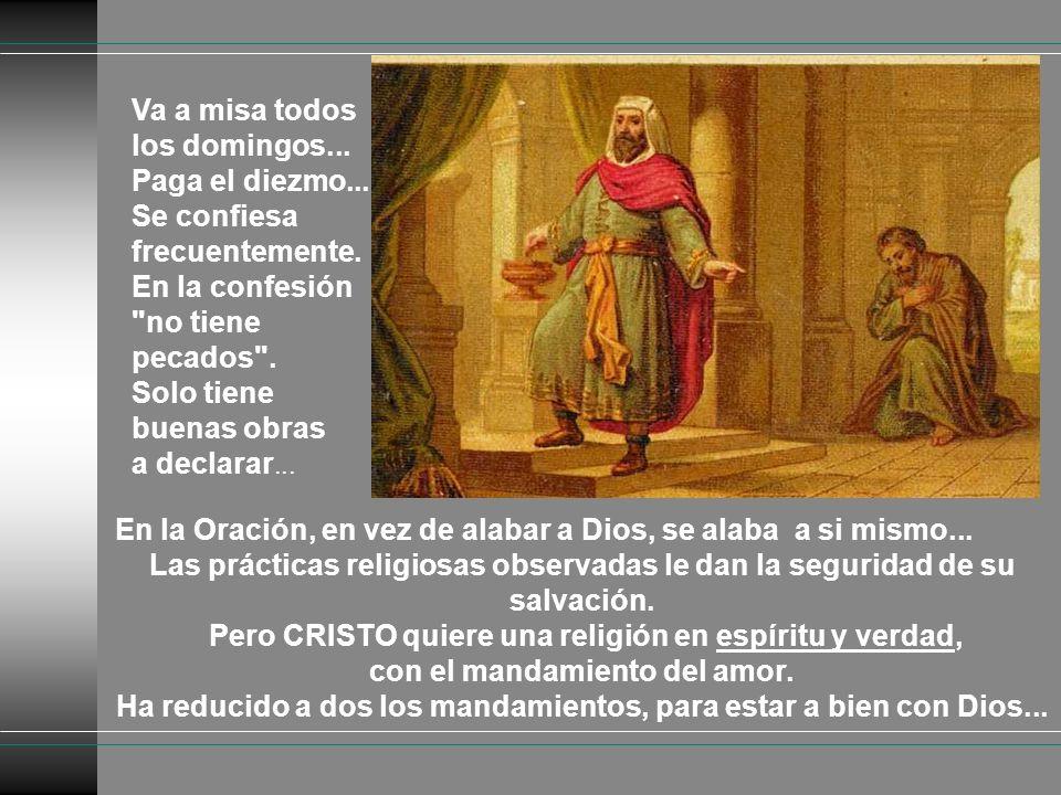 Mas, quien se comportaba bien fue condenado y el pecador salió