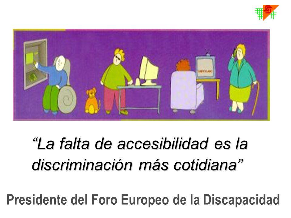 La falta de accesibilidad es la discriminación más cotidiana Presidente del Foro Europeo de la Discapacidad