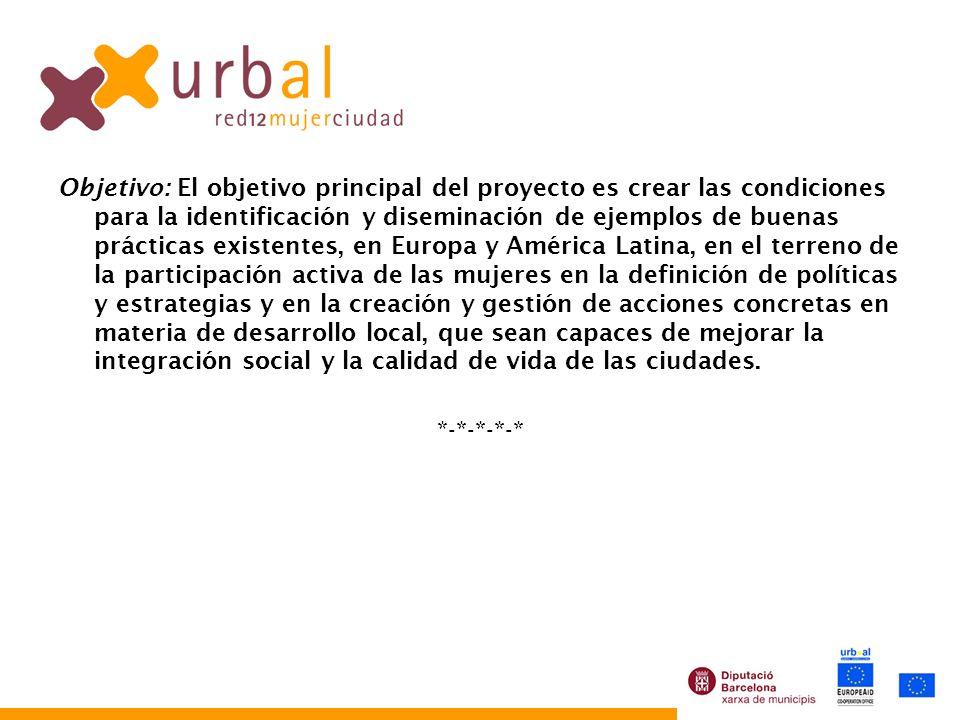 Objetivo: El objetivo principal del proyecto es crear las condiciones para la identificación y diseminación de ejemplos de buenas prácticas existentes