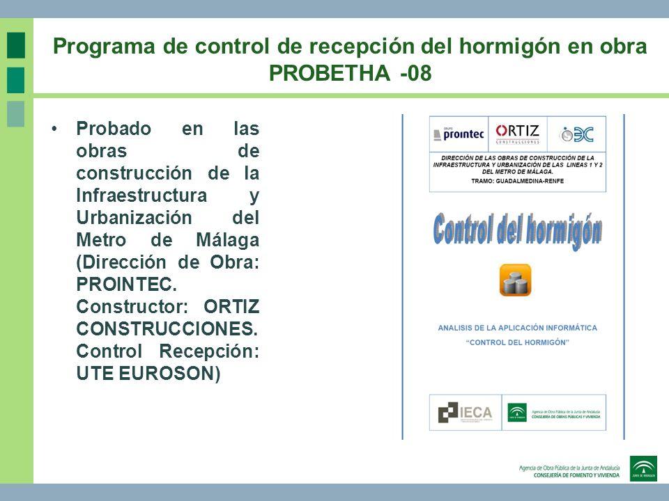 Programa de control de recepción del hormigón en obra PROBETHA -08 Probado en las obras de construcción de la Infraestructura y Urbanización del Metro