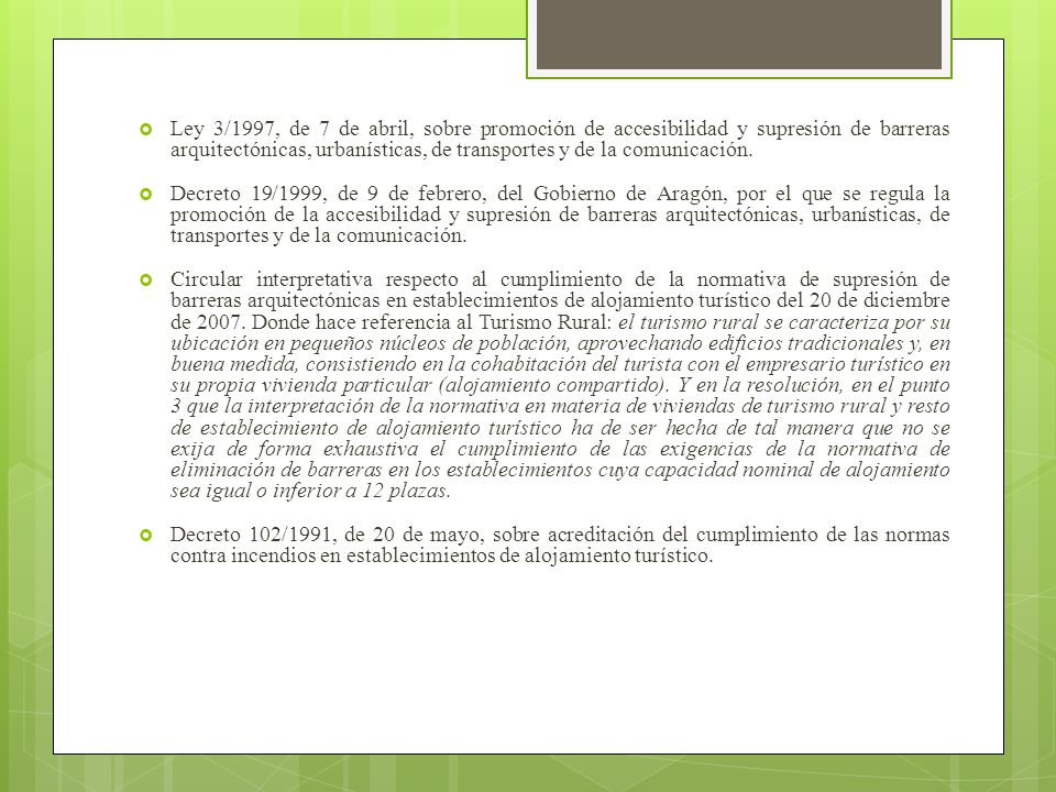 Ley 3/1997, de 7 de abril, sobre promoción de accesibilidad y supresión de barreras arquitectónicas, urbanísticas, de transportes y de la comunicación