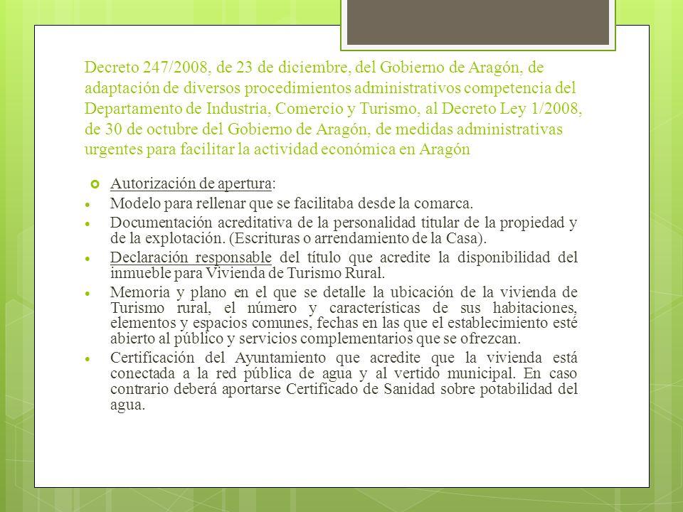 Decreto 247/2008, de 23 de diciembre, del Gobierno de Aragón, de adaptación de diversos procedimientos administrativos competencia del Departamento de