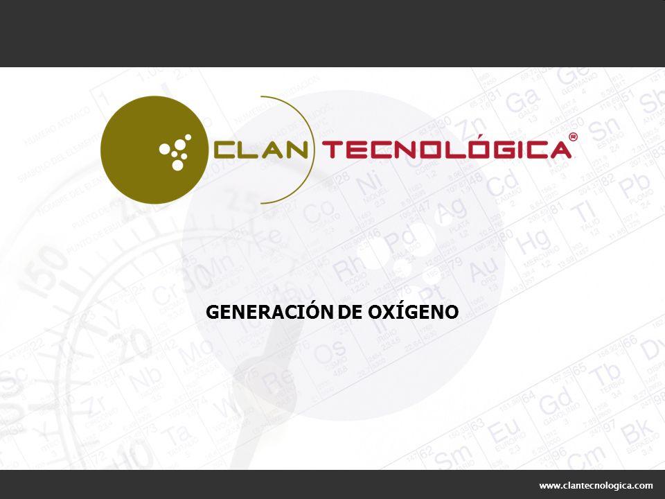 www.clantecnologica.com GENERACIÓN DE OXÍGENO www.clantecnologica.com