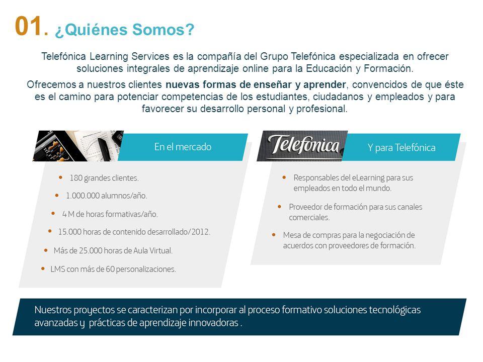 3 Telefónica Learning Services es la compañía del Grupo Telefónica especializada en ofrecer soluciones integrales de aprendizaje online para la Educac