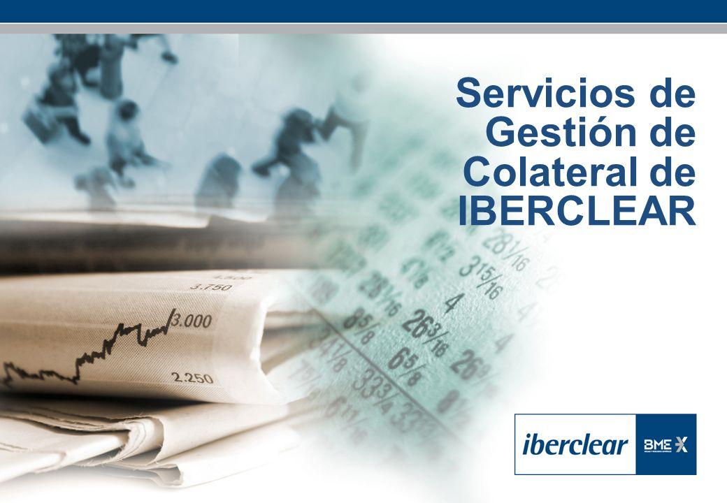 Servicios de Gestión de Colateral de IBERCLEAR