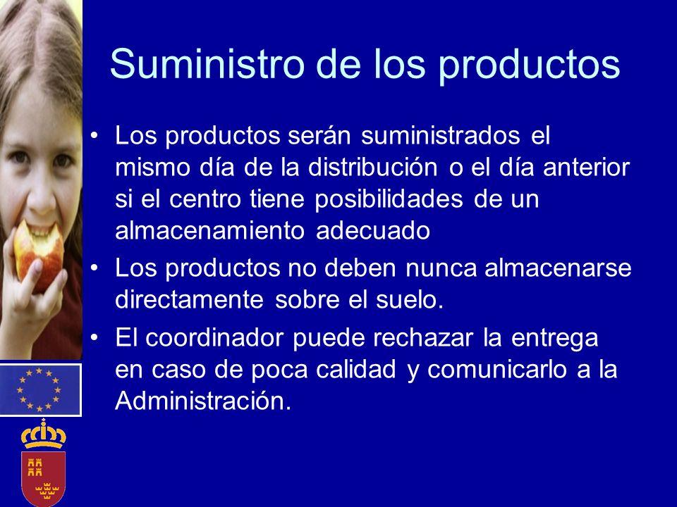 Suministro de los productos Los productos serán suministrados el mismo día de la distribución o el día anterior si el centro tiene posibilidades de un