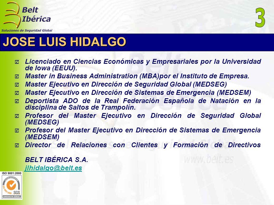 JOSE LUIS HIDALGO Licenciado en Ciencias Económicas y Empresariales por la Universidad de Iowa (EEUU). Master in Business Administration (MBA)por el I