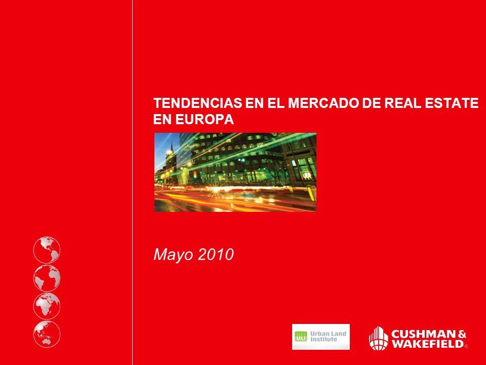 TENDENCIAS EN EL MERCADO DE REAL ESTATE EUROPEO Mayo 2010