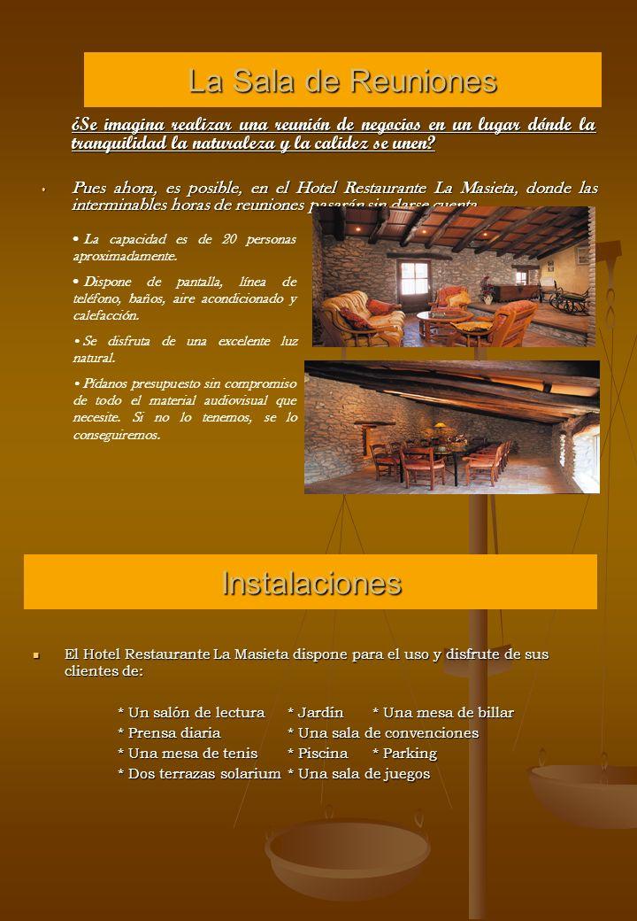 Отель, ее заслуженный перерыв Hotel La Masieta, имеет одиннадцать спальни, две и одну семью, также имеет комнаты и квартиры.