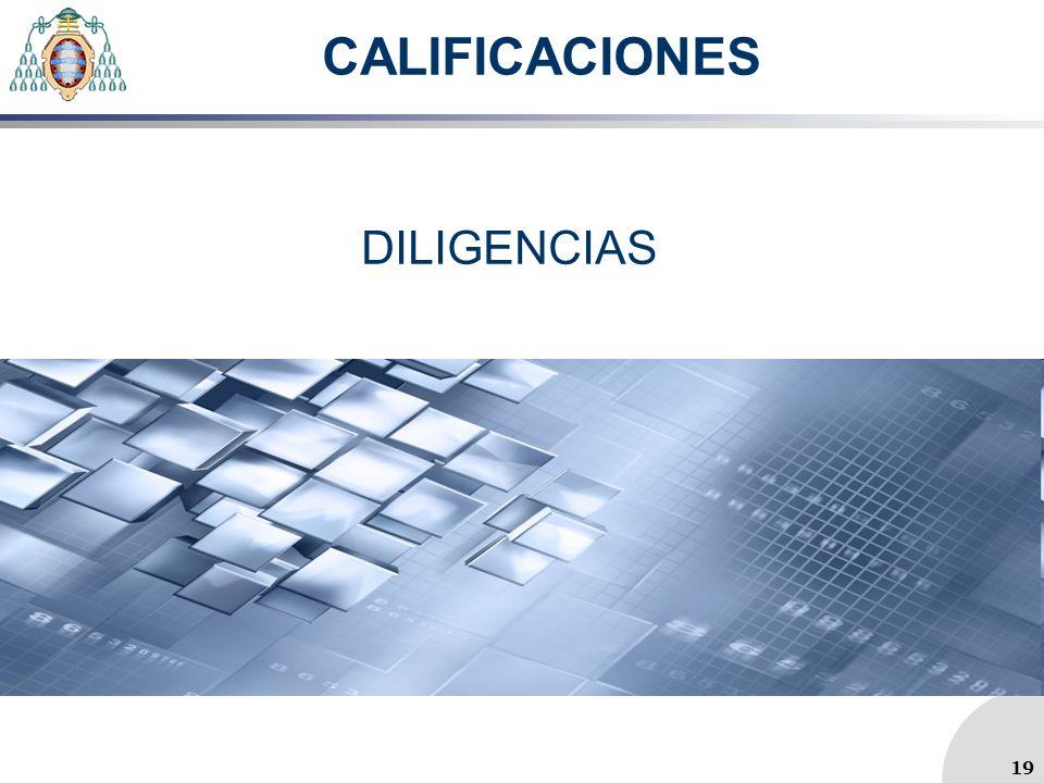 CALIFICACIONES DILIGENCIAS 19