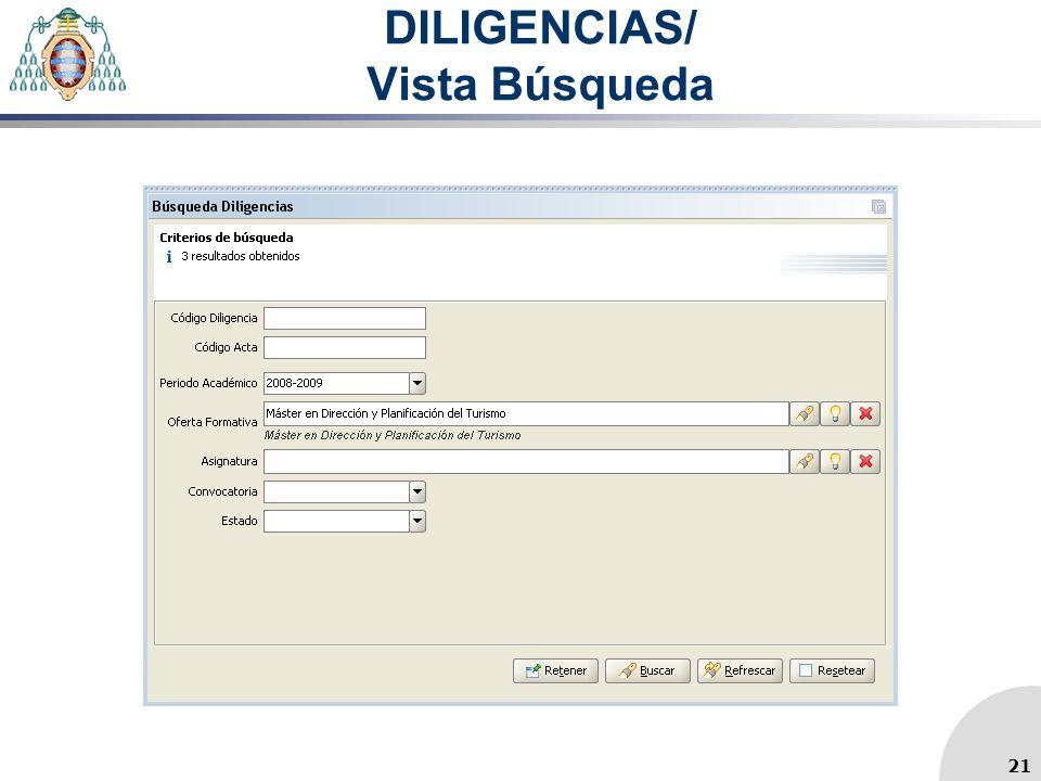 DILIGENCIAS/ Vista Búsqueda 21