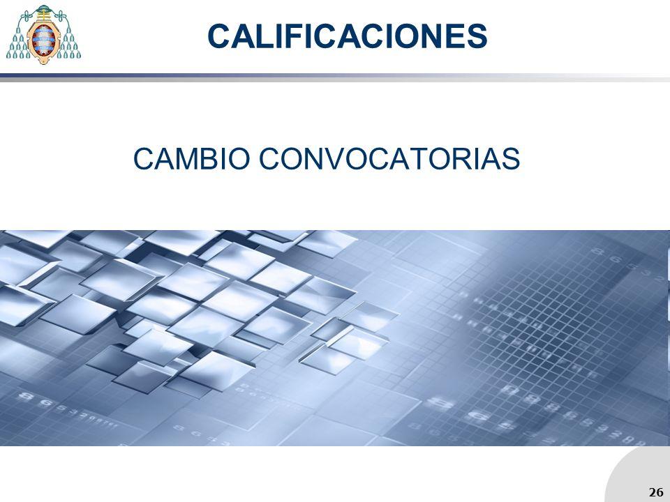 CALIFICACIONES CAMBIO CONVOCATORIAS 26