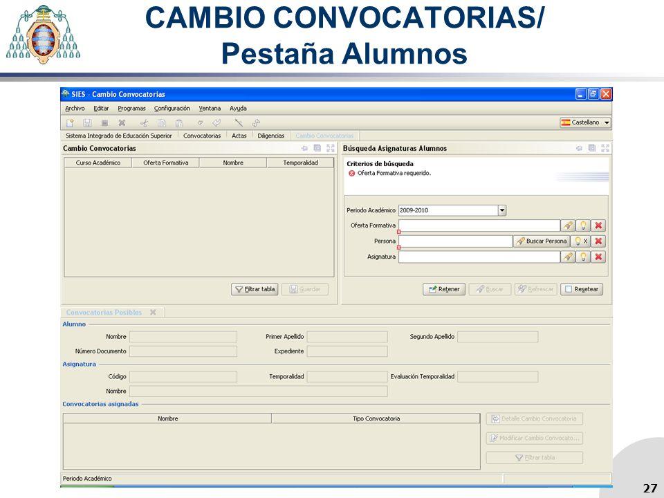 CAMBIO CONVOCATORIAS/ Pestaña Alumnos 27