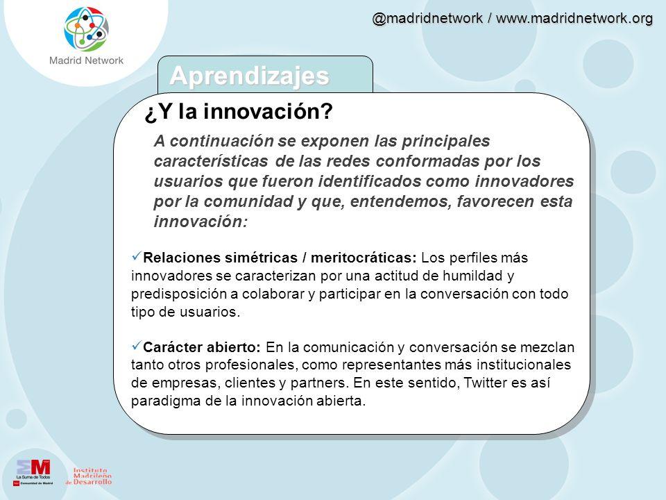@madridnetwork / www.madridnetwork.org A continuación se exponen las principales características de las redes conformadas por los usuarios que fueron
