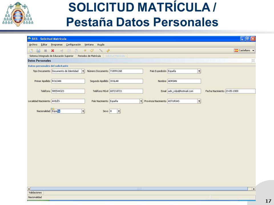 SOLICITUD MATRÍCULA / Pestaña Datos Personales 17