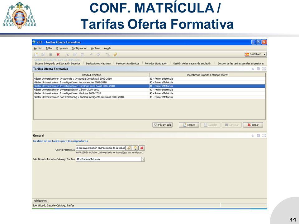 CONF. MATRÍCULA / Tarifas Oferta Formativa 44