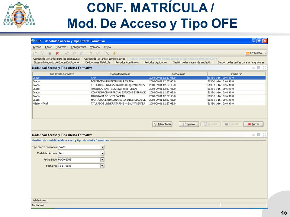 CONF. MATRÍCULA / Mod. De Acceso y Tipo OFE 46