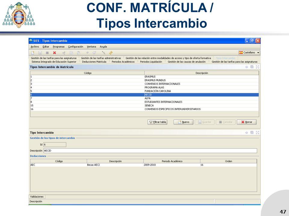 CONF. MATRÍCULA / Tipos Intercambio 47
